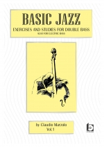 BASIC JAZZ- exsercises and studies for double bass. Also for electric bass-VOL 1